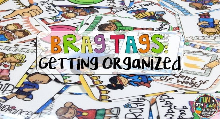 Getting Organized with Brag Tags