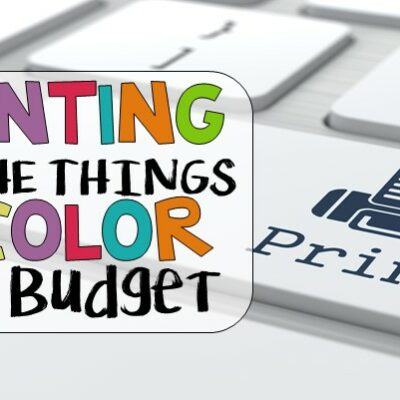 Print in color on a budget. Teachers want to print all the pretty things but it can get costly as the year goes on. Read more to find out how to print all the things on the cheap.