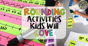 Rounding Activities Kids Will Love