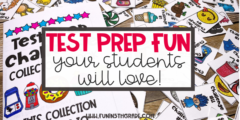 Test Prep Fun Your Students Will Love