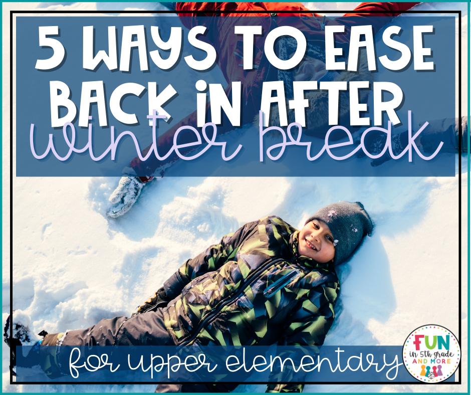 Ease in after winter break FB Image