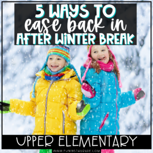 5 Ways to Ease Back in After Winter Break