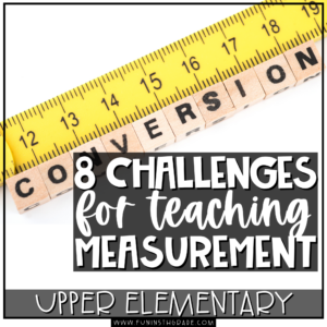 8 Challenges for Teaching Measurement