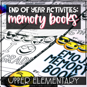 End of Year Activities: Memory Books