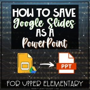 How to Save Google Slides as a Powerpoint
