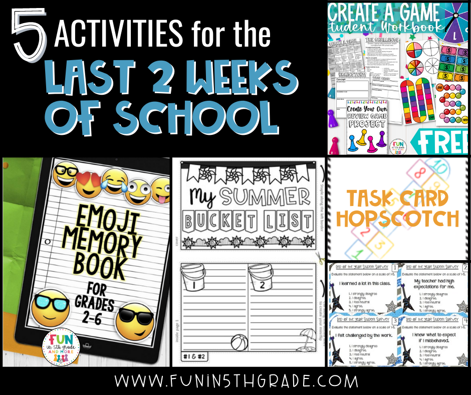 5 End of Year Activities for the last 2 weeks of school