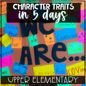Introducing Character Traits in 5 days